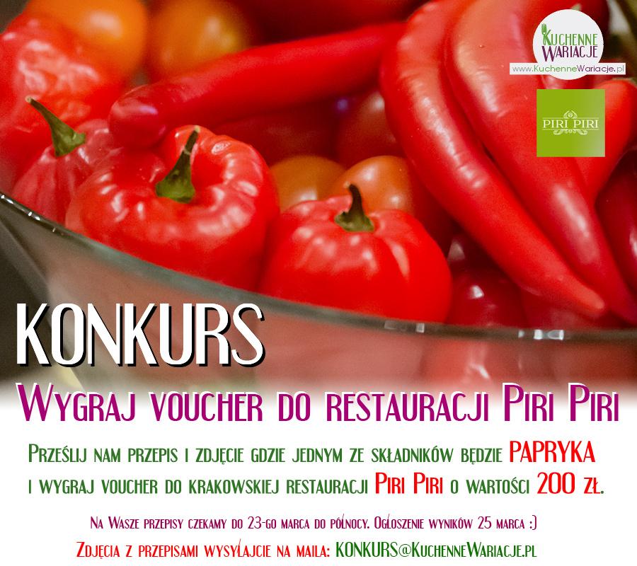 Konkurs Kuchennych Wariacji i Piri Piri :)