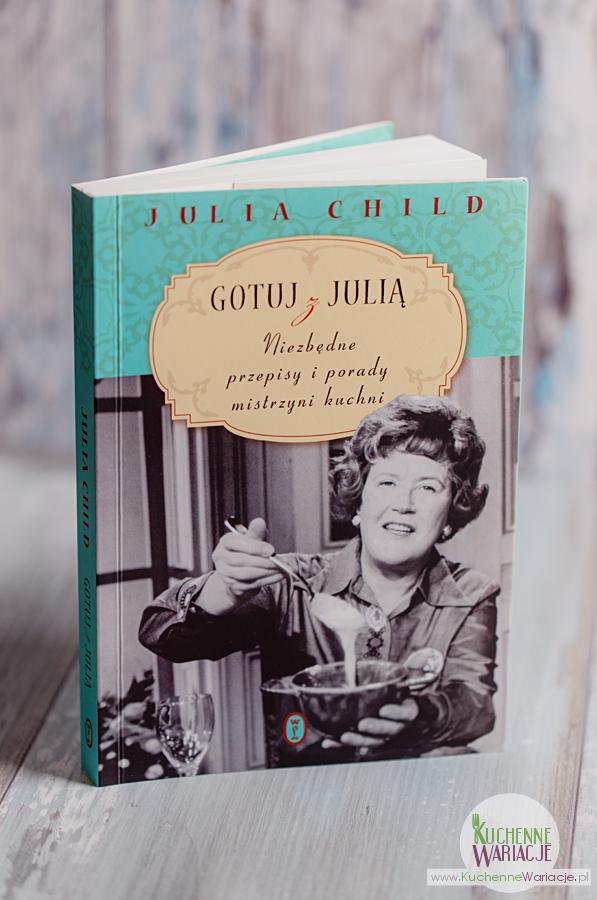 """Recenzja książki: """"Gotuj z Julią"""" Juli Child"""