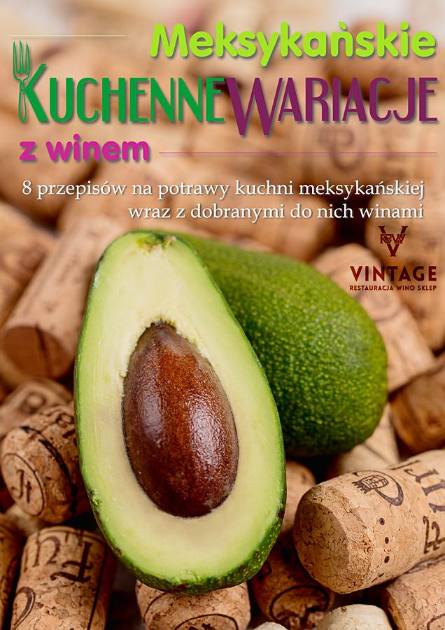 Nasz pierwszy ebook: kuchnia meksykańska z winami :)