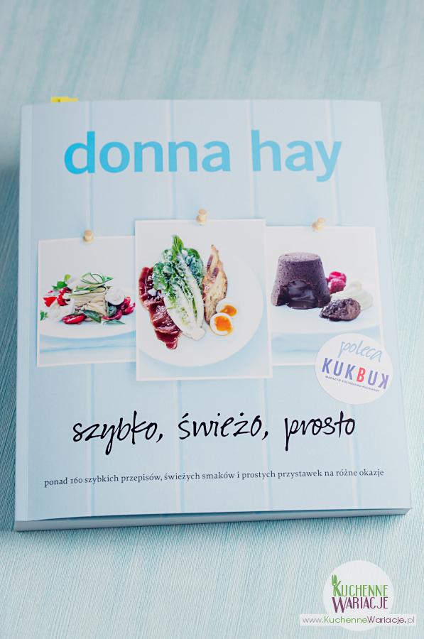 """Recenzja książki Donny Hay """"Szybko, świeżo, prosto"""""""