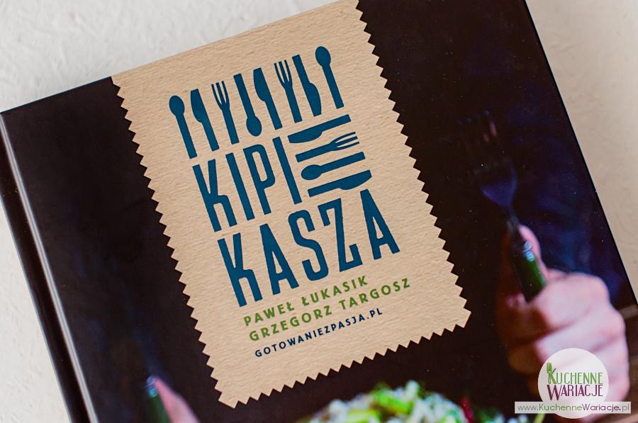 """Recenzja książki: """"Kipi kasza"""" Pawła Łukasika i Grzegorza Targosza"""