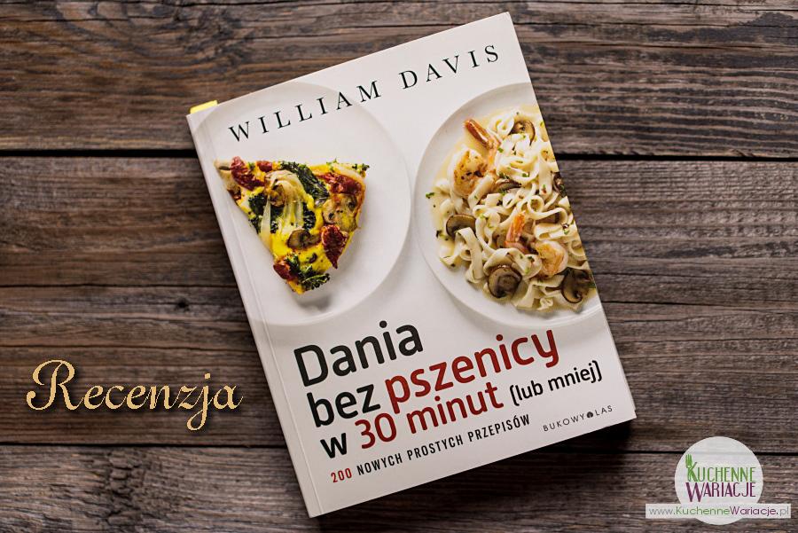 Recenzja: Dania bez pszenicy w 30 minut (lub mniej)