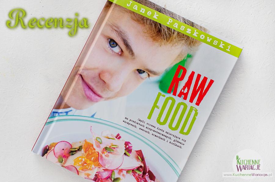Recenzja książki: RAW FOOD