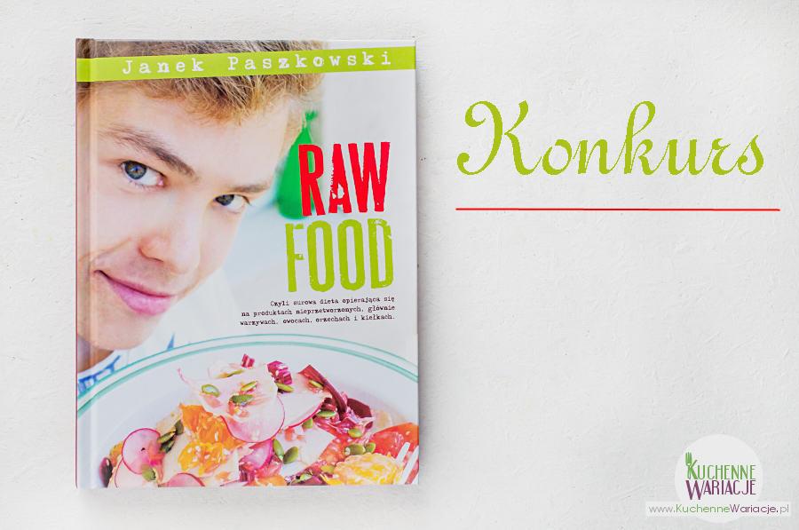 """Konkurs: wygraj książkę """"Raw Food"""""""