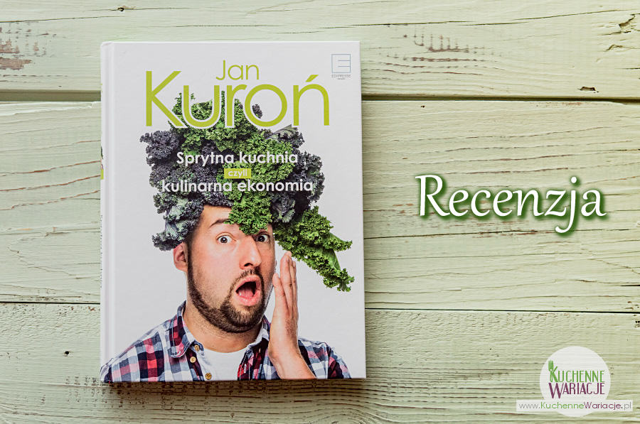 """Recenzja książki: """"Sprytna kuchnia czyli kulinarna ekonomia"""""""