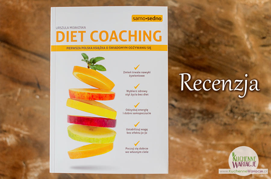 """Recenzja książki: """"Diet Coaching"""""""