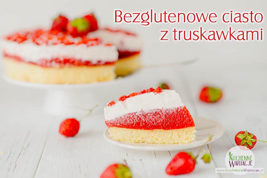 Bezglutenowe ciasto z truskawkami