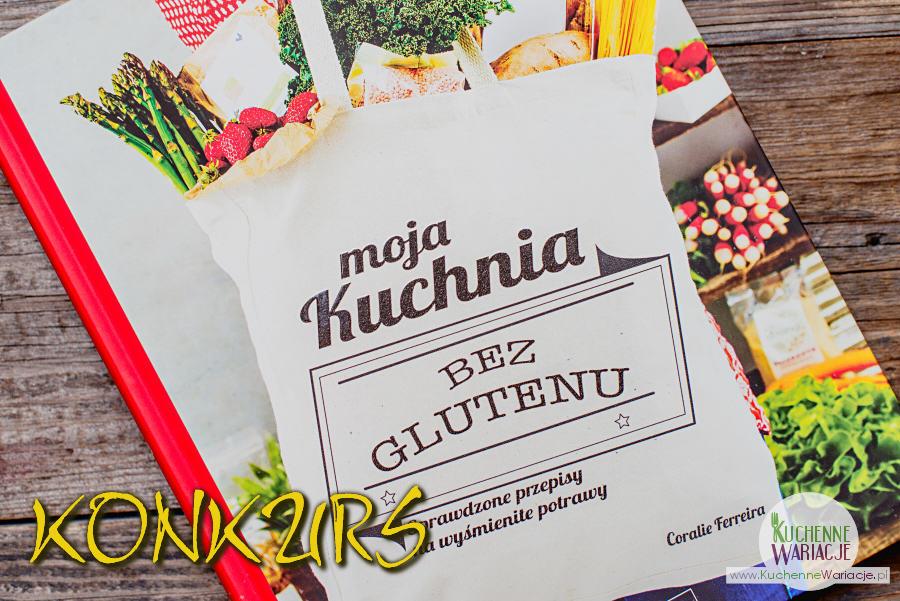 Konkurs Moja Kuchnia Bez Glutenu Bezglutenowe Kuchenne