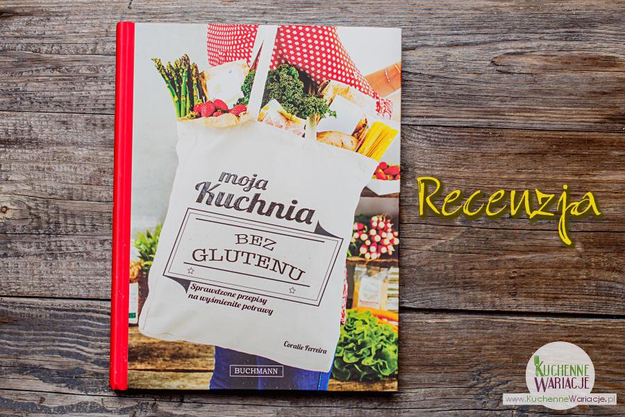 Recenzja książki: Moja kuchnia bez glutenu