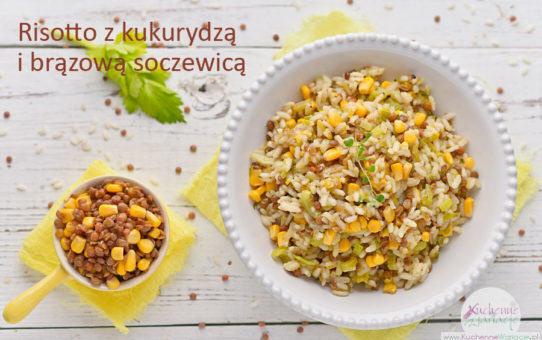 Risotto z kukurydzą i brązową soczewicą