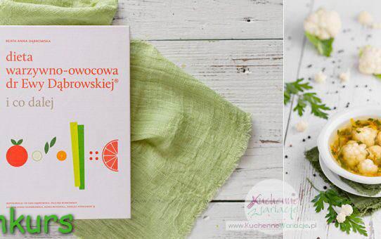 """Konkurs – wygraj książkę """"Dieta warzywno-owocowa dr Ewy Dąbrowskiej – i co dalej"""""""