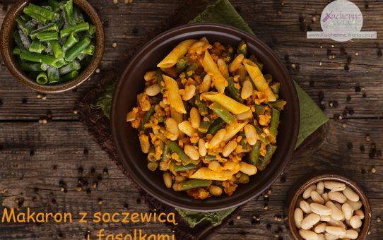 Makaron z soczewicą, zieloną fasolką szparagową i białą fasolą